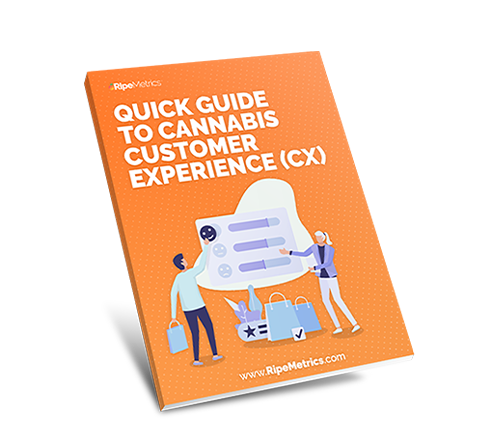 Quick Guide to Cannabis Customer Experience